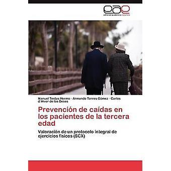 Prevencion de Caidas Fi Los Pacientes de La Tercera Edad Testas Hermo & Manuel