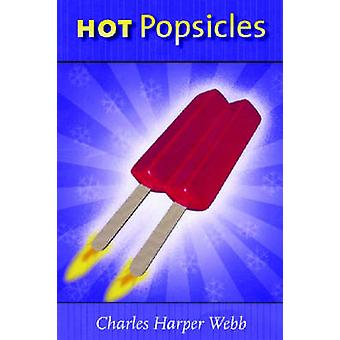 Hot Popsicles - 9780299209902 Book