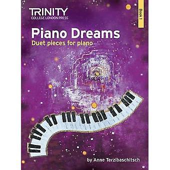 Piano Dreams Duet Book 1 by Anne Terzibaschitsch - Ruth Keating - 978