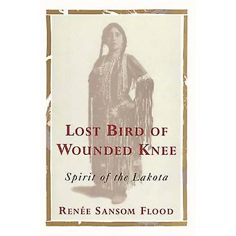 Lost Bird of Wounded Knee - Spirit of the Lakota by Renee Sansom Flood