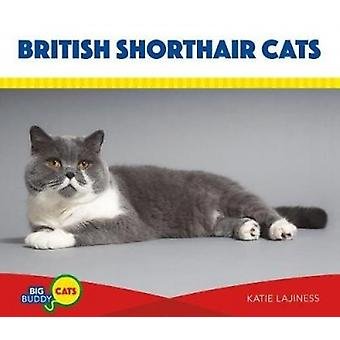British Shorthair Cats by Katie Lajiness - 9781532111976 Book