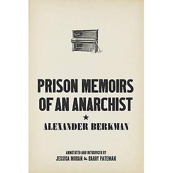 Prison Memoirs Of An Anarchist by Alexander Berkman - 9781849352529 B