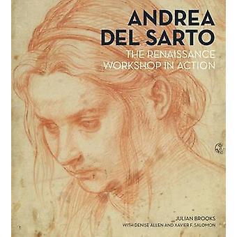 Andrea del Sarto - de Renaissance-Workshop in actie door Julian Brooks
