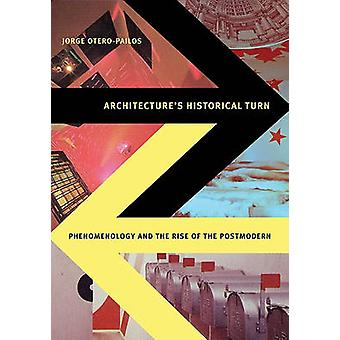 Architectures Historical Turn by Jorge OteroPailos