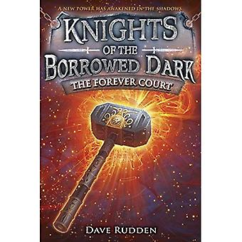 Le Forever Cour (Knights of the Dark emprunté, livre 2) (Knights of the Dark emprunté - trilogie)