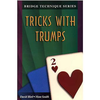 Bridge Technique 2 Tricks with Trumps by Bird & David