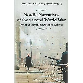 Nordic Narratives of the Second World War - National Historiographies