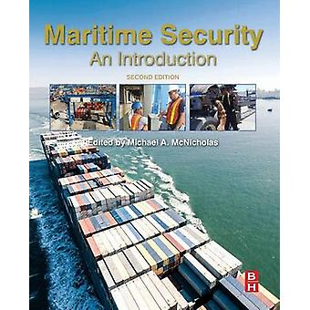 Maritime Security by McNicholas & Michael