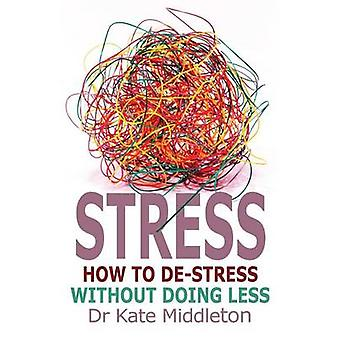 Stress by Middleton & Kate