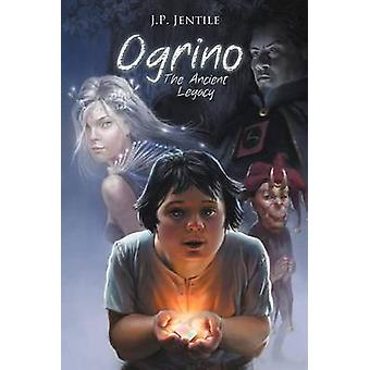 Ogrino the Ancient Legacy by Jentile & Peter