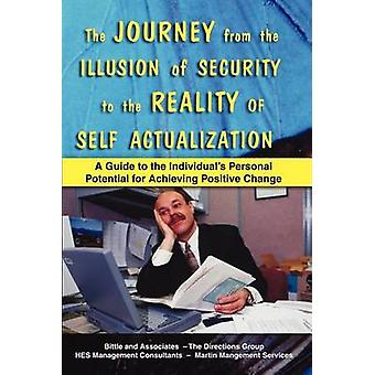 THE JOURNEY FROM THE ILLUSION OF SECURITY TO THE REALITY OF SELF ACTUALIZATION by Boone & Don