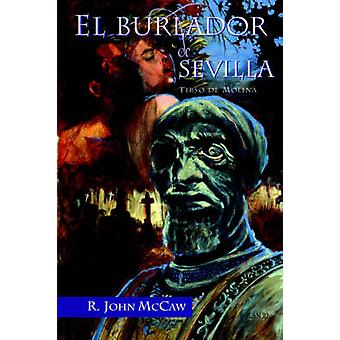 El Burlador de Sevilla by De Molina & Tirso