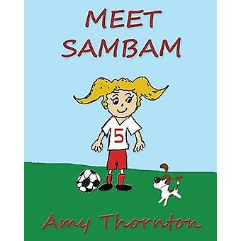 Meet Sambam by Thornton & Amy