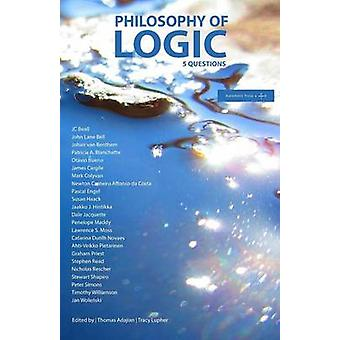 Philosophy of Logic 5 Questions by Adajian &  Thomas