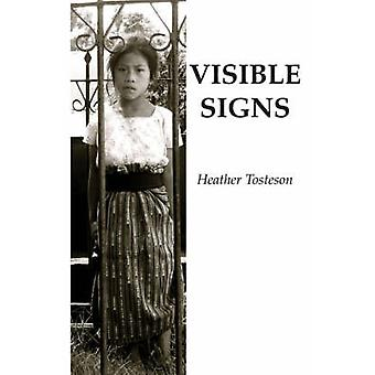 Visible Signs by Tosteson & Heather