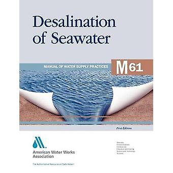 M61 Desalination of Seawater by AWWA