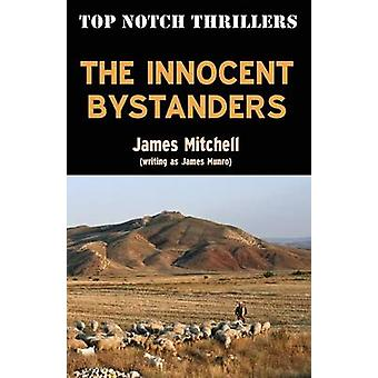 The Innocent Bystanders by Mitchell & James