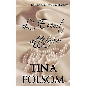 Sduisant Le Club des ternels clibataires  Tome 1 by Folsom & Tina