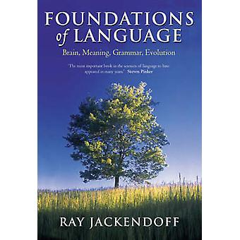 Foundations of Language Brain Meaning Grammar Evolution Paperback by Jackendoff & Ray