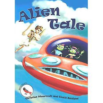 Alien Tale av Christine Moorcraft & illustrerad av Cinzia Battistel