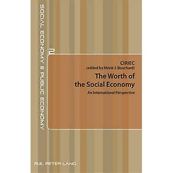 The Worth of the Social Economy  An International Perspective by Edited by CIRIEC