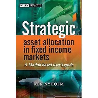 Alocação estratégica de ativos em mercados de renda fixa - A Matlab Based Us