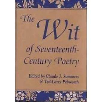The Wit of Sjuttonhundratalet Poesi av Claude J. Summers - Ted-Larr