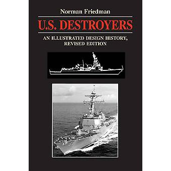 U S Destroyers di N. Friedman - 9781557504425 Libro