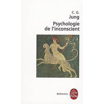 Psychologie de L Inconscient by C G Jung - 9782253904427 Book