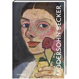 Paula Modersohn-Becker by Paula Modersohn-Becker - 9783777434896 Book