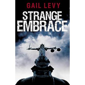 Strange Embrace by Gail Levy - 9780704372580 Book