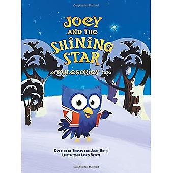 Joey and the Shining Star:� An Owlegories Tale (Owlegories)