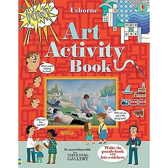 Art Activity Book by Rosie Dickins & With Sam Baer