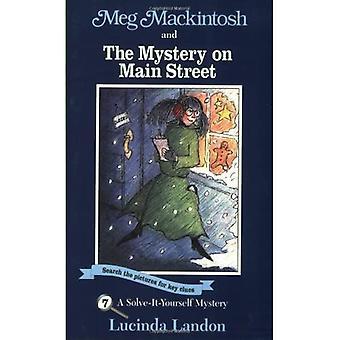 Meg Mackintosh and the Mystery on Main Street: A Solve-It-Yourself Mystery (Meg Mackintosh Mysteries: A Solve It Yourself Mystery)