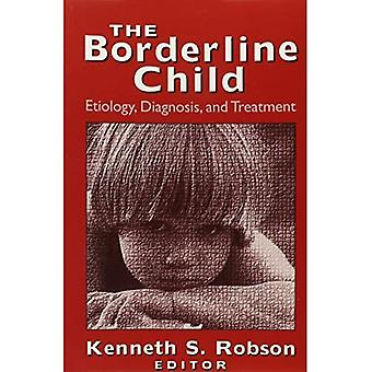 The Borderline Child: Etiology, Diagnosis, and Treatment (Master Work)