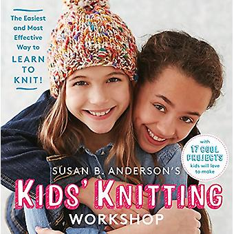 Kids' Knitting Workshop by Susan Anderson - 9781579659424 Book
