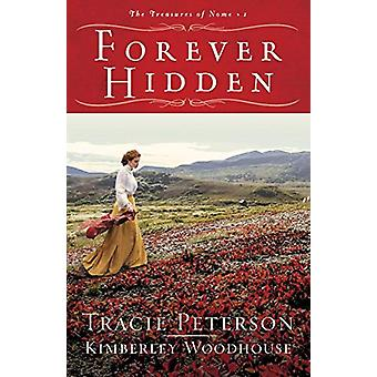 Forever Hidden by Tracie Peterson - 9780764232480 Book