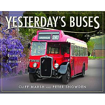 Yesterday's Buses - The Fascinating Quantock Collection by Cliff Marsh
