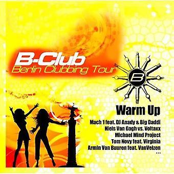 B-Club-Berlin Clubbing Tour - B-Club-Berlin Clubbing Tour [CD] USA import