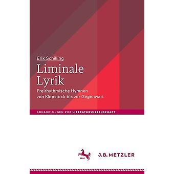 Liminale Lyrik by Schilling & Erik