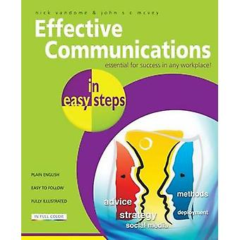 Effective Communications in Easy Steps  Get the Right Message Across at Work by Nick Vandome