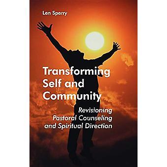Transformera jaget och gemenskapen - Revisionera pastoral rådgivning och