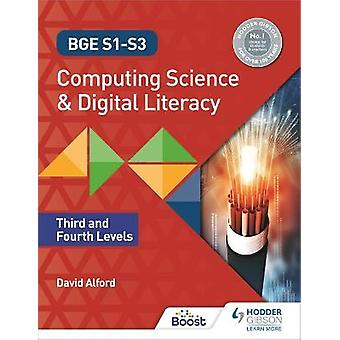 BGE S1S3 Computing Science and Digital Literacy Third and Fourth Levels