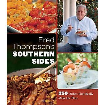 Fred Thompsons Southern Sides door Fred Thompson