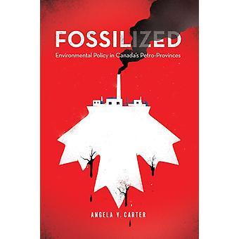Fossilized by Angela V. Carter