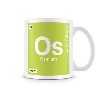 Научные печатные кружка, показывая элемент символ 076 Os - осмий