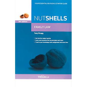 Nutshells Family Law (9th edition) by Tony Wragg - 9780414025714 Book