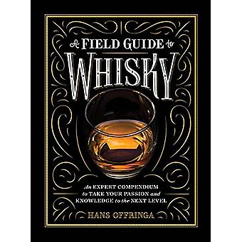 A Field Guide to Whisky by Hans Offringa - 9781579657512 Book