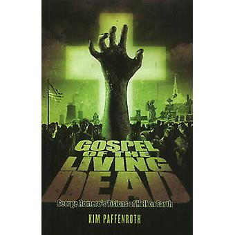 The Gospel of the Living Dead - George Romero's Visions of Hell on Ear