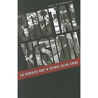 Брутальное видение - Неореалист тело в послевоенном итальянском кино Карла
